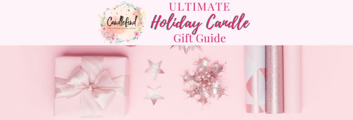 Candlefind ULTIMATE Holiday Candle Gift Guide 2019