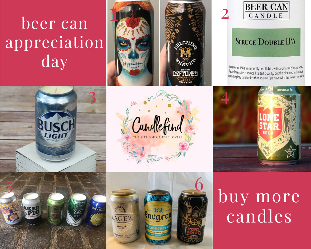 Beer can candles for National Beer Can Appreciation Day