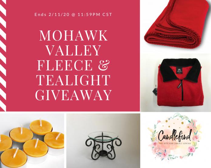 mohawk valley fleece blanket, fleece jacket, and tealight candle giveaway