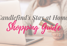 Candlefind's Stay at Home Shopping Guide