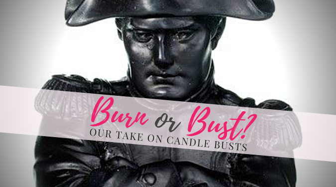 Candlefind Burn or Bust Our Take on Candle Busts