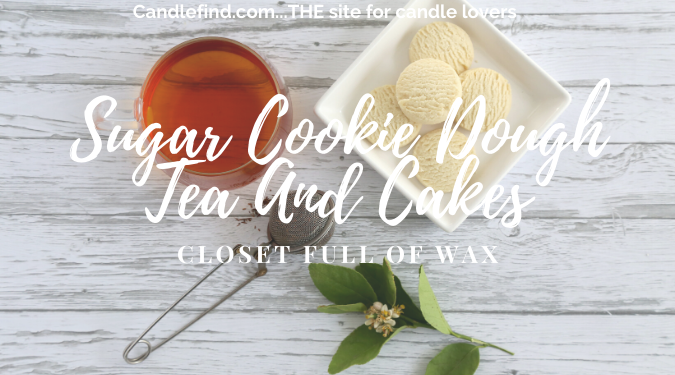 CFOW Sugar Cookie Dough + Tea And Cakes Wax Melt Review