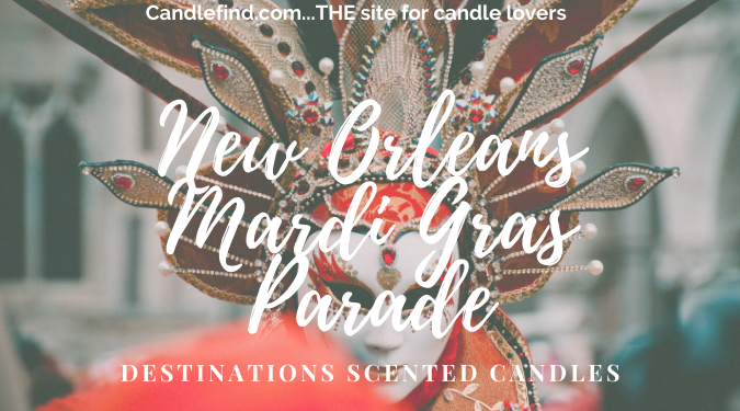 Destinations Scented Candles New Orleans Mardi Gras Parade candle review
