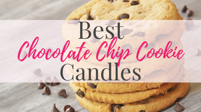 Best Chocolate Chip Candles