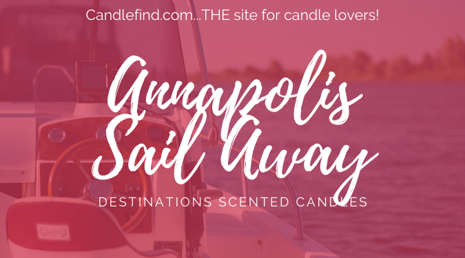 Annapolis Sail Away candle review
