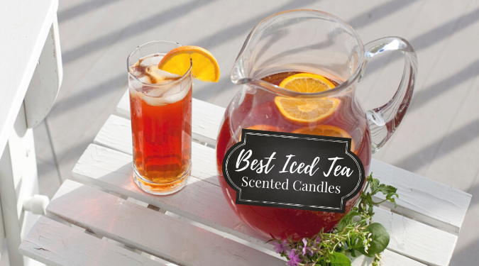 Best Iced Tea Scented Candles