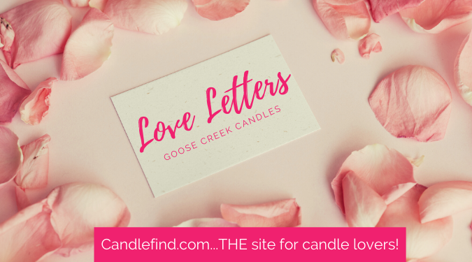 Love Letters wax melt review Goose Creek Candles