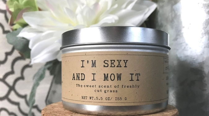A Mandatory Activity Candle I'm Sexy and I Know It