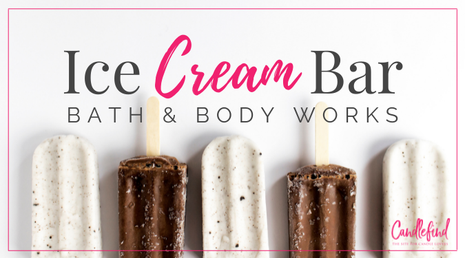 B&BW Ice Cream Bar Candle Review