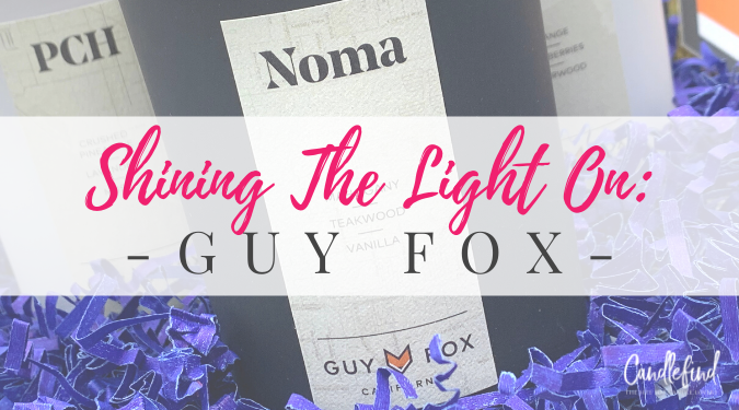 Shining The Light on Guy Fox Candles