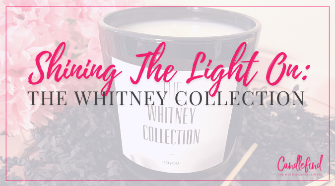 Shining The Light on The Whitney Collection