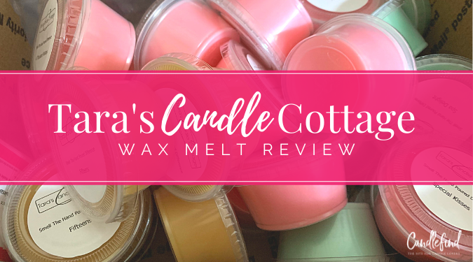 Tara's Candle Cottage Wax Melt Review