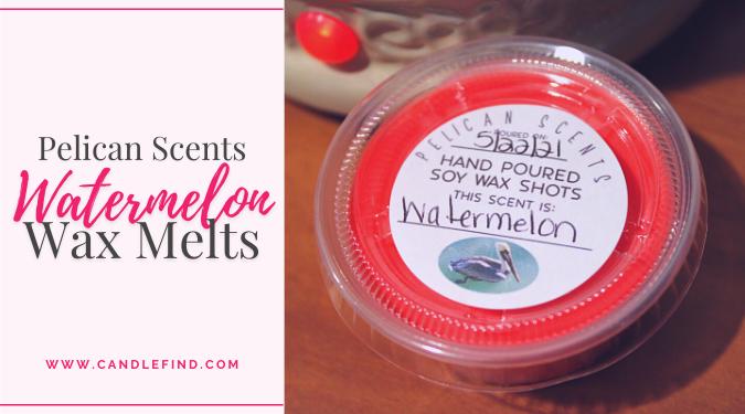 Pelican Scents Watermelon Wax Melt Review