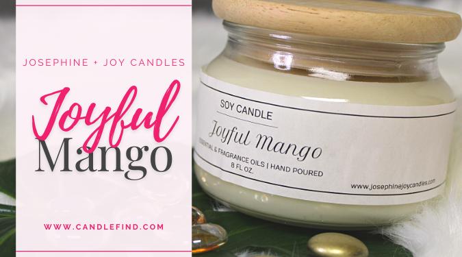 Josephine + Joy Joyful Mango Candle Review